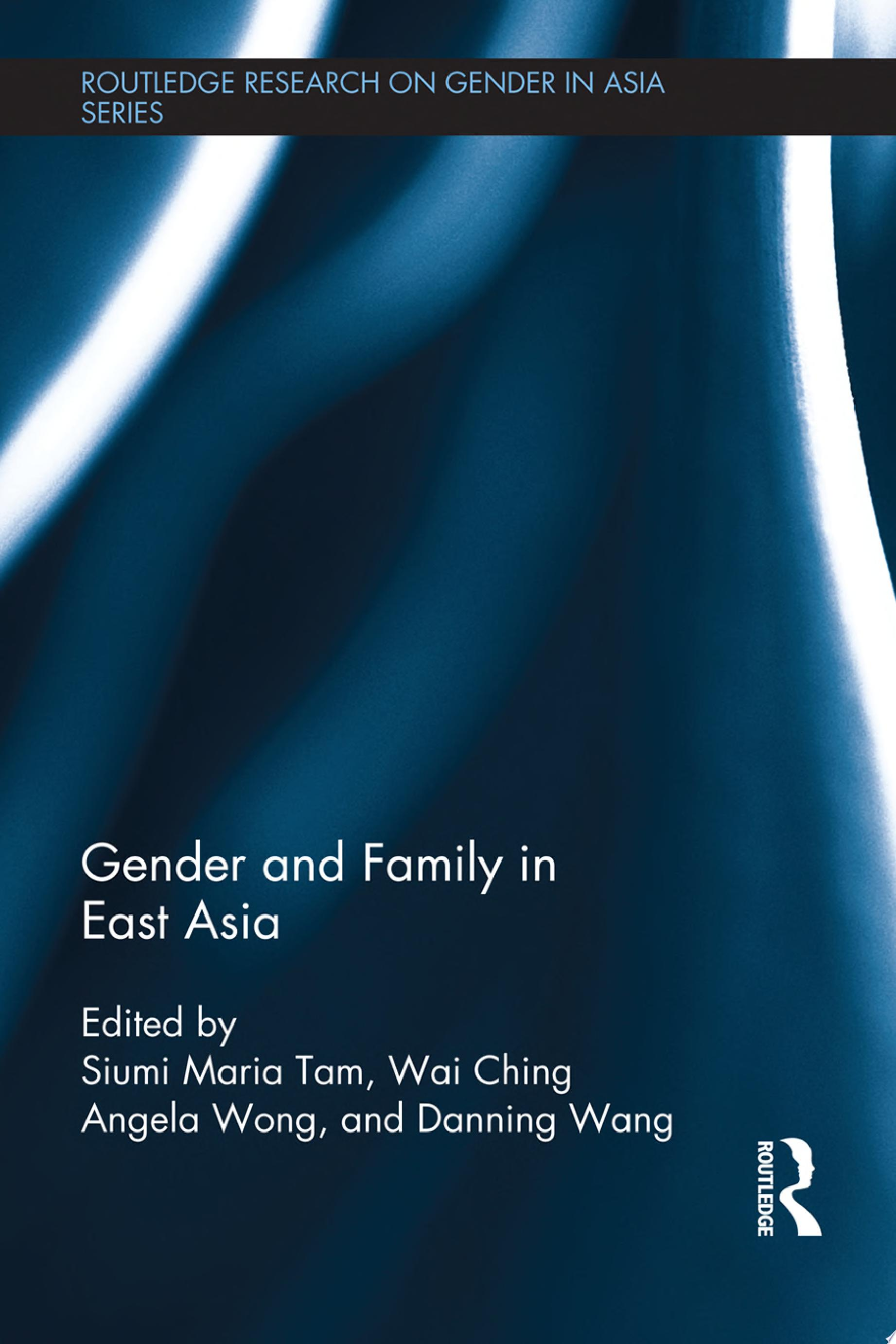 Gender and Family in East Asia