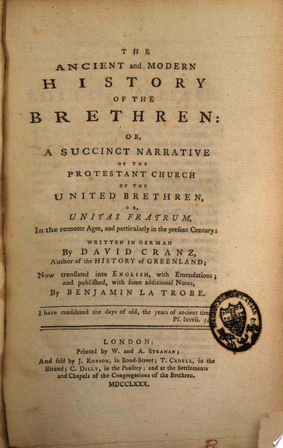 The Ancient and Modern History of the Brethren