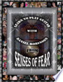 Learn To Play Guitar With Daniel Robinson From Senses Of Fear