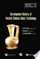 History of Ancient Chinese Glass Technique Development