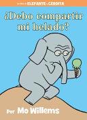 Debo compartir mi helado   Spanish Edition