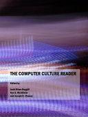 The Computer Culture Reader [Pdf/ePub] eBook