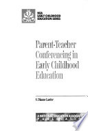 Parent-teacher Conferencing in Early Childhood Education