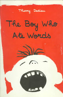 Boy Who Ate Words