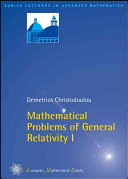 Mathematical Problems of General Relativity I