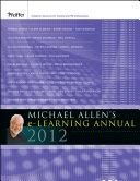 Michael Allen s 2012 e Learning Annual