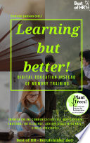 Learning But Better Digital Education Instead Of Memory Training