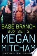 Base Branch Series - Box Set 3