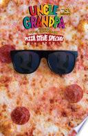 Uncle Grandpa  Pizza Steve Special