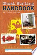 Ghost Hunting Handbook