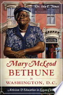 Mary McLeod Bethune in Washington  D C  Book PDF