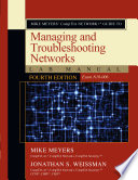 Mike Meyers Comptia Network Guide To Managing And Troubleshooting Networks Lab Manual Fourth Edition Exam N10 006  Book PDF