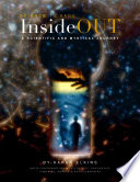InsideOUT: A Scientific and Mystical Journey