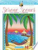 Creative Haven Serene Scenes Coloring Book