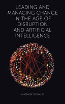 Pdf Leading and Managing Change in the Age of Disruption and Artificial Intelligence Telecharger