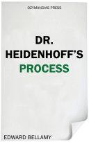 Dr. Heidenhoff's Process Pdf/ePub eBook