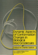 Dynamic Aspects of Conformation Changes in Biological Macromolecules