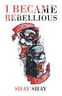I Became Rebellious Pdf/ePub eBook