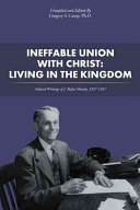 Ineffable Union With Christ  Living in the Kingdom