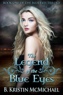 Pdf The Legend of the Blue Eyes