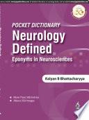 Pocket Dictionary Neurology Defined