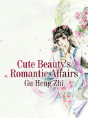 Cute Beauty s Romantic Affairs