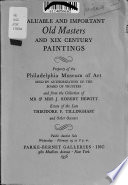 Dutch XVI-XVII Century Works ..., British Portraits and Other XVIII Century Paintings ... XIX Century Examples ... Property of the Philadelphia Museum of Art ... and from Other Owners, Public Auction Sale, Wednesday, February 29 ...