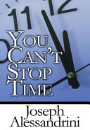 You Can t Stop Time