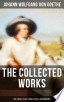 The Collected Works  200  Novels  Plays  Poems  Essays   Autobiography