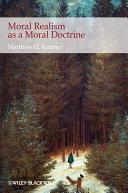 Moral Realism as a Moral Doctrine