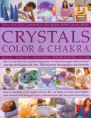 Crystals  Colour and Chakra