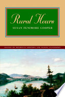 """Rural Hours"" by Susan Fenimore Cooper, Rochelle Johnson, Daniel Patterson"