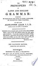 The Rudiments of Latin and English Grammar ... Second American, from the fifth English edition. With improvements