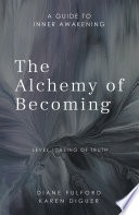 The Alchemy of Becoming