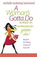 A Woman's Gotta Do What a Woman's Gotta Do
