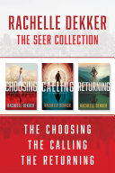 The Seer Collection: The Choosing / The Calling / The Returning Pdf/ePub eBook