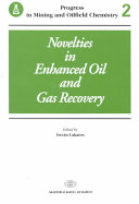 Novelties in Enhanced Oil and Gas Recovery