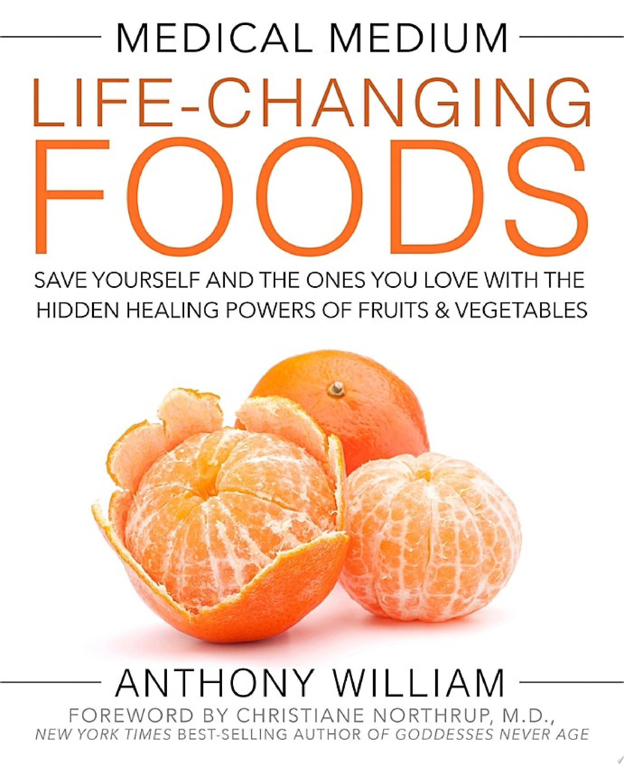 Medical Medium Life Changing Foods