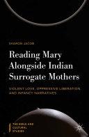 Reading Mary Alongside Indian Surrogate Mothers [Pdf/ePub] eBook