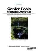 Garden Pools, Fountains & Waterfalls