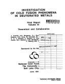Investigation of Cold Fusion Phenomena in Deuterated Metals  Theoretical and collaborative  studies