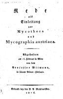 Rede als Einleitung zur Mycotheca und Mycographia austriaca