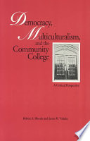Democracy Multiculturalism And The Community College