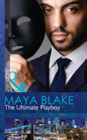 The Ultimate Playboy (Mills & Boon Modern) (The 21st Century Gentleman's Club, Book 1) ebook
