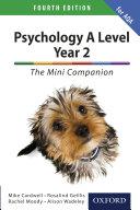 Psychology A Level Year 2  The Mini Companion for AQA