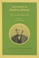 The Papers of Andrew Johnson: April-August 1868