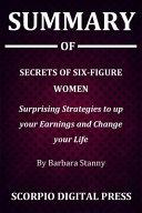 Summary Of Secrets of Six Figure Women