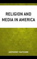Religion and Media in America