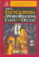 Encyclopedia of World Religions  Cults   the Occult