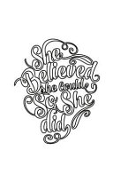 She Believed She Could So She Did  Journal  Notebook  Diary   Small Journal Series  Book